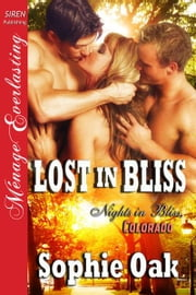 Lost in Bliss ebook by Sophie Oak