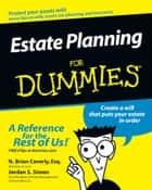 Estate Planning For Dummies ebook by Jordan S. Simon,N. Brian Caverly