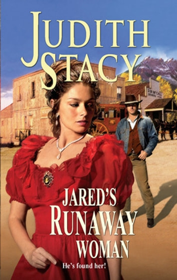 Jared's Runaway Woman ebook by Judith Stacy