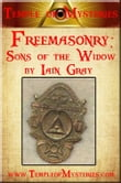 Freemasonry: SONS OF THE WIDOW