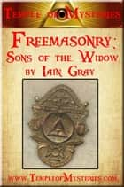 Freemasonry: SONS OF THE WIDOW ekitaplar by TempleofMysteries.com