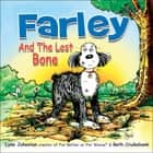 Farley and the Lost Bone ebook by Johnston, Lynn, Cruikshank,...