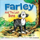 Farley and the Lost Bone ebook by Johnston, Lynn,Cruikshank, Beth