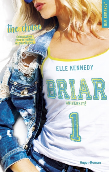 Briar Université - tome 1 The chase ekitaplar by Elle Kennedy