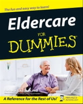 Eldercare For Dummies ebook by Rachelle Zukerman
