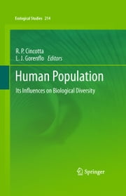 Human Population - Its Influences on Biological Diversity ebook by Richard P. Cincotta,Larry J. Gorenflo