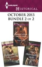 Harlequin Historical October 2013 - Bundle 2 of 2 - Engagement of Convenience\Defiant in the Viking's Bed\The Adventurer's Bride ebook by Georgie Lee, Joanna Fulford, June Francis