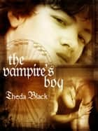 The Vampire's Boy 電子書籍 by Theda Black