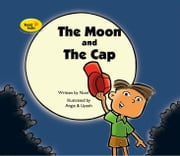 The Moon and The Cap ebook by Noni