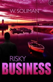 Risky Business ebook by W. Soliman