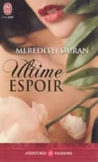 Ultime espoir ebook by Meredith Duran, Béatrice Pierre