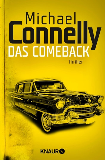 Das Comeback - Thriller ebook by Michael Connelly