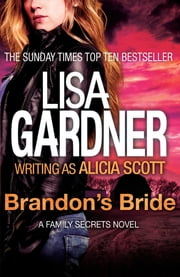 Brandon's Bride ebook by Lisa Gardner writing as Alicia Scott