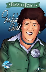 Female Force: Julia Child ebook by Michael Troy,Nathan Girten