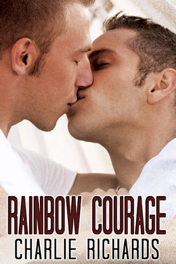 Rainbow Courage ebook by Charlie Richards