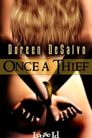 Once A Thief ebook by Doreen DeSalvo