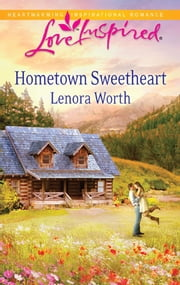 Hometown Sweetheart ebook by Lenora Worth