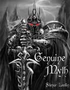 Genuine Myth ebook by Silence Leaflin