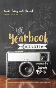 The Yearbook Committee ebook by Sarah Ayoub