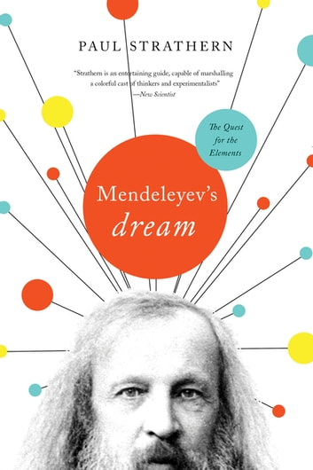 Mendeleyev's Dream: The Quest for the Elements ebook by Paul Strathern