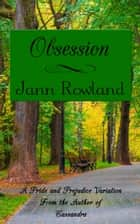 Obsession ebook by Jann Rowland