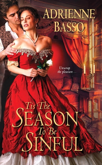 Tis the Season to Be Sinful ebook by Adrienne Basso