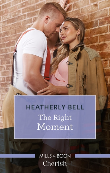 The Right Moment ebook by Heatherly Bell