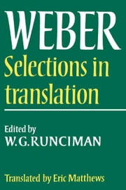 Max Weber: Selections in Translation ebook by Weber, Max