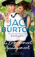 The Engagement Arrangement ebook by Jaci Burton