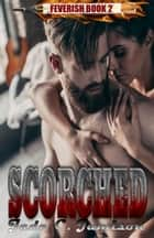 Scorched ebook by Jade C. Jamison