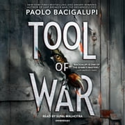 Tool of War audiobook by Paolo Bacigalupi