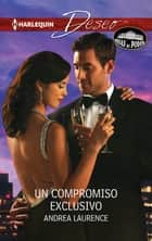 Un compromiso exclusivo ebook by Andrea Laurence
