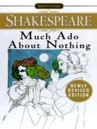 Much Ado About Nothing ebook by William Shakespeare,David Stevenson