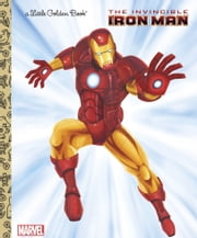 The Invincible Iron Man (Marvel: Iron Man) ebook by Billy Wrecks,Patrick Spaziante