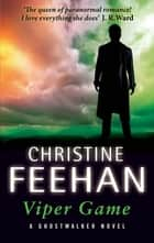 Viper Game ebook by Christine Feehan