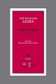 Epistolario (1784-1804) ebook by José Nicolás de Azara
