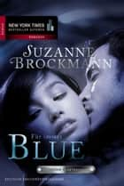 Für immer - Blue - Romantic Suspense ebook by Suzanne Brockmann