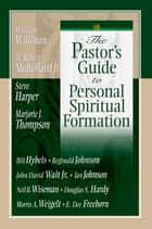 Pastor's Guide/Personal Spiritual Formation ebook by Press, Beacon Hill
