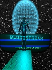 Blood Stream (Book #1) ebook by Thomas Woolnough