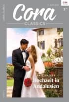 Hochzeit in Andalusien ebook by Kate Walker