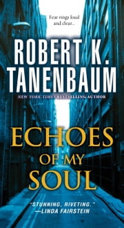 Echoes of my Soul ebook by Robert K. Tanenbaum