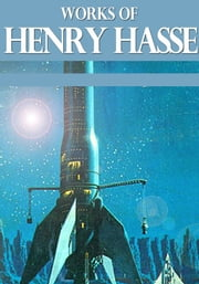 Works of Henry Hasse ebook by Henry Hasse