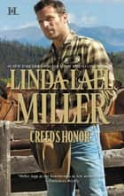 Creed's Honor (Mills & Boon M&B) (The Creed Cowboys, Book 2) ebook by Linda Lael Miller