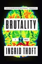 Brutality ebook by