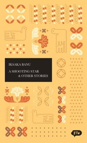 A Shooting Star & Other Stories - A trilingual edition in English, German and Indonesian ebook by Jutta Wurm,Iksaka Banu,Tjandra Kerton
