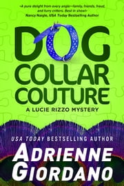 Dog Collar Couture ebook by Adrienne Giordano