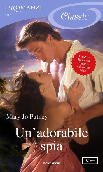 Un'adorabile spia (I Romanzi Classic) ebook by Mary Jo Putney