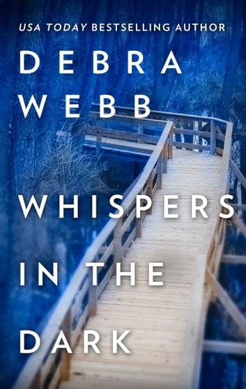 Whispers in the Dark eBook by Debra Webb