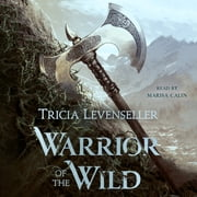 Warrior of the Wild livre audio by Tricia Levenseller