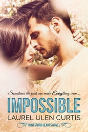 Impossible ebook by Laurel Ulen Curtis